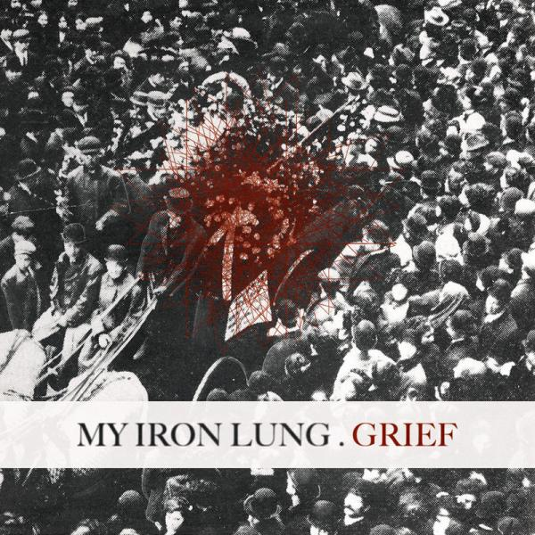 My Iron Lung - Grief