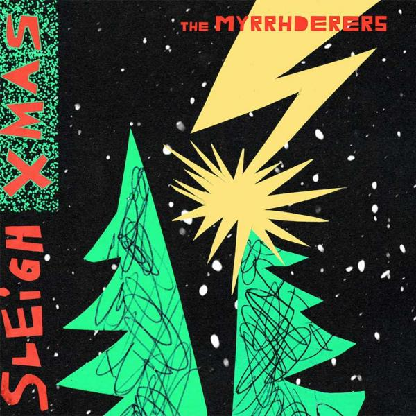 North Pole supergroup The Myrrhderers announce debut EP 'The Myrrhderers Sleigh Christmas'