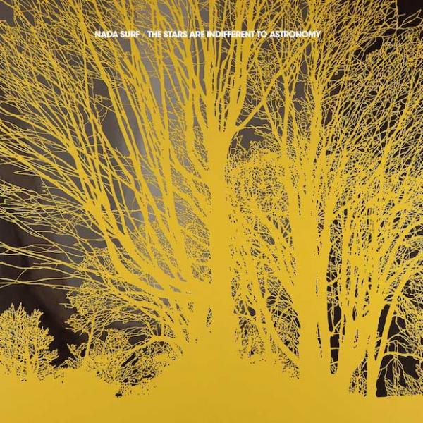 Nada Surf - The Stars Are Indifferent To Astronomy