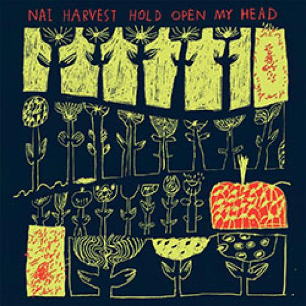 Nai Harvest – Hold Open My Head