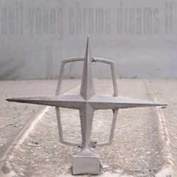 Neil Young – Chrome Dreams II
