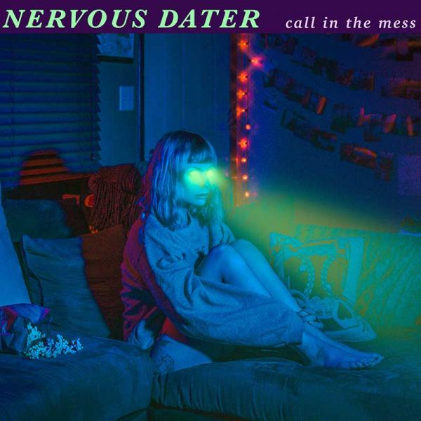 Nervous Dater Call In The Mess Punk Rock Theory