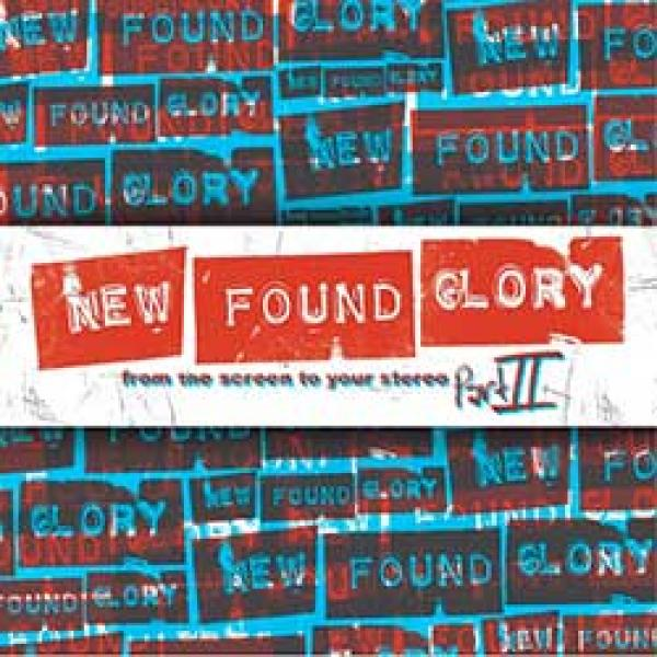 New Found Glory – From The Screen To Your Stereo part II