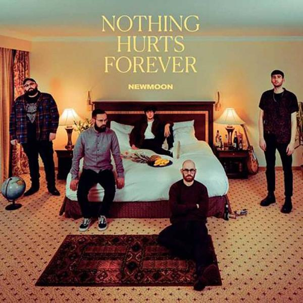 Newmoon Nothing Hurts Forever Punk Rock Theory