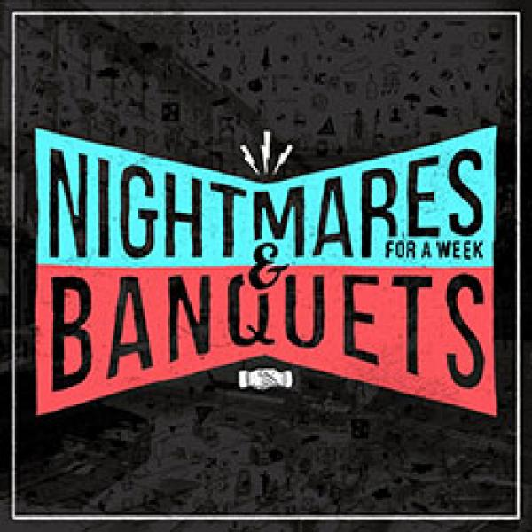 Nightmares For A Week/Banquets split