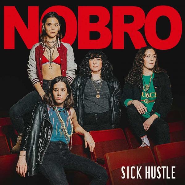 NOBRO Sick Hustle Punk Rock Theory