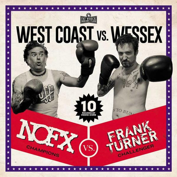 NOFX / Frank Turner West Coast vs Wessex Punk Rock Theory