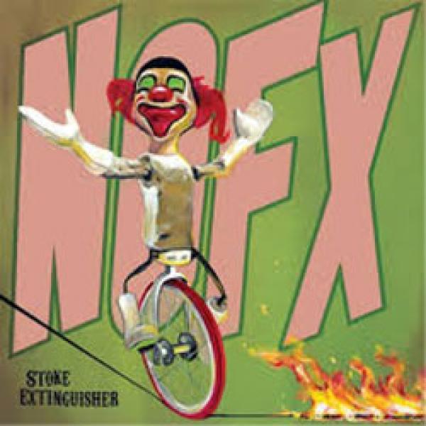 NOFX – Stoke Extinguisher