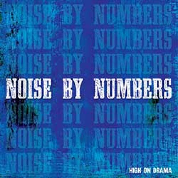 Noise By Numbers – High On Drama