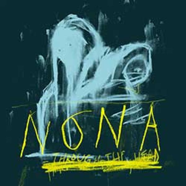 Nona – Through The Head
