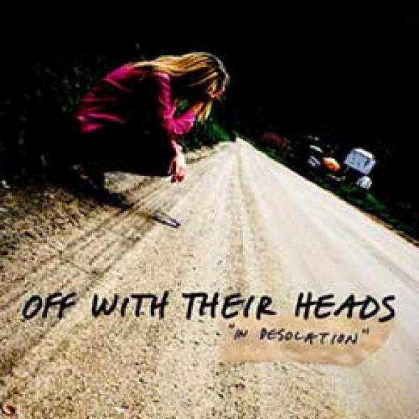 Off With Their Heads – In Desolation