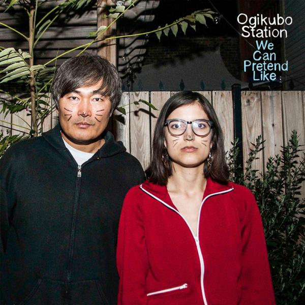 Ogikubo Station - We Can Pretend Like