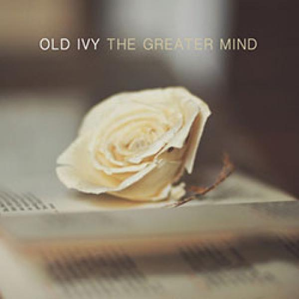Old Ivy – The Greater Mind
