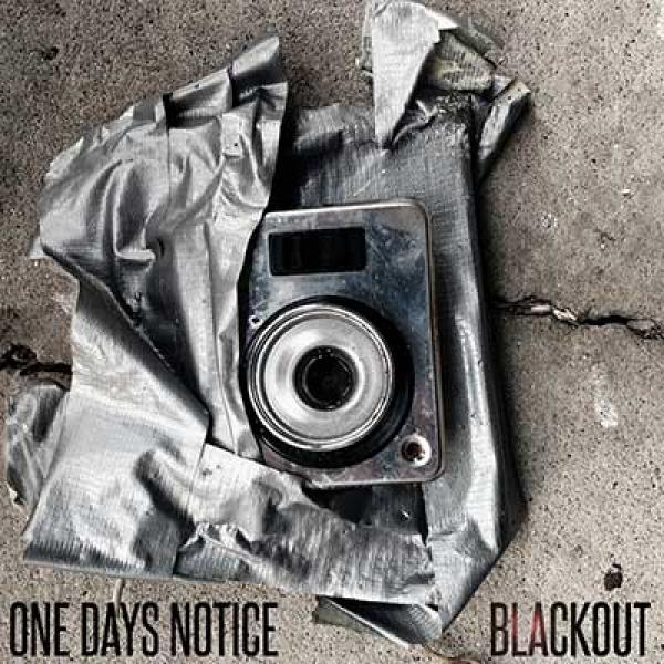 One Days Notice - Blackout