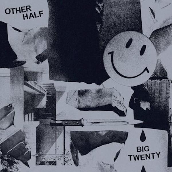 Other Half Big Twenty Punk Rock Theory