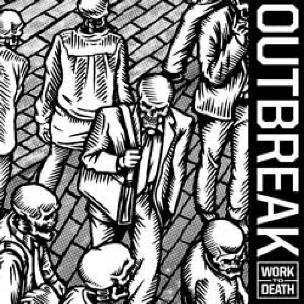 Outbreak – Work To Death 7""