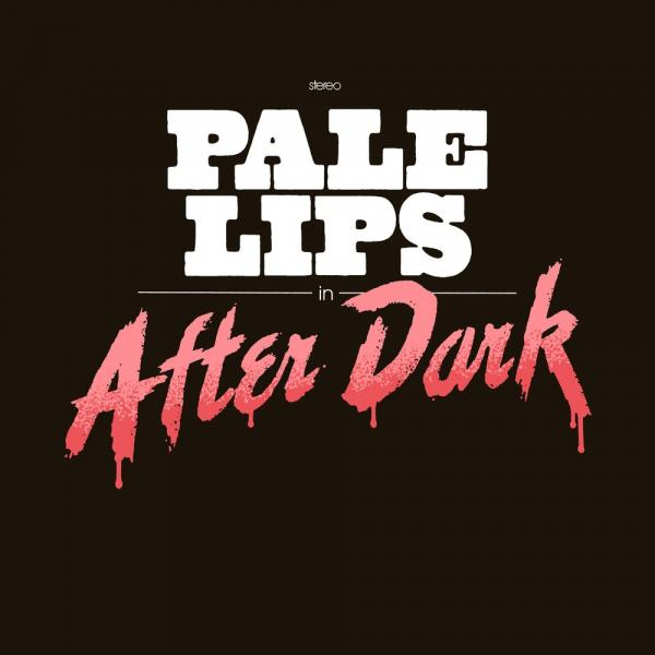 Pale Lips After Dark Punk Rock Theory
