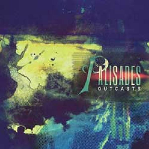 palisades outcasts album cover