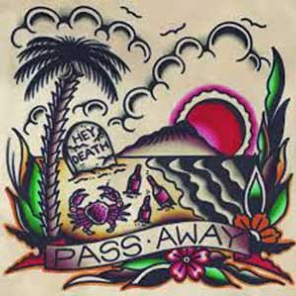 Pass Away – Hey Death
