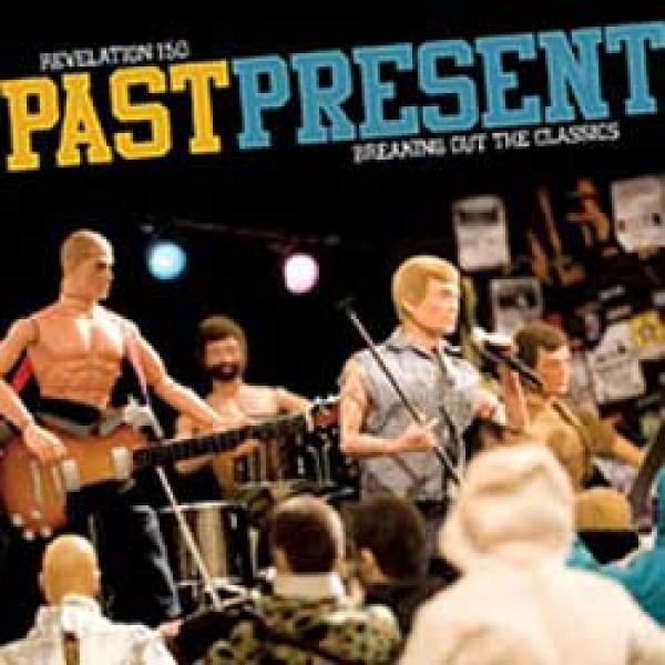 V/A – Past Present – Breaking Out The Classics