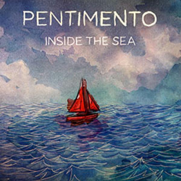 Pentimento Inside The Sea