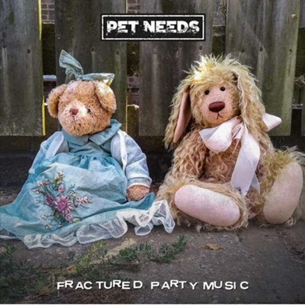 Pet Needs Fractured Party Music Punk Rock Theory