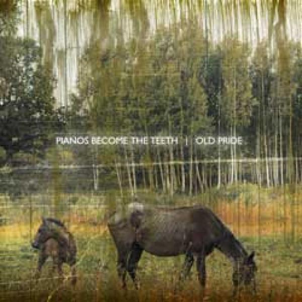 Pianos Become The Teeth – Old Pride
