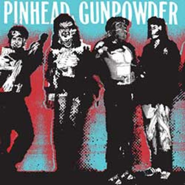 Pinhead Gunpowder – Kick Over The Traces