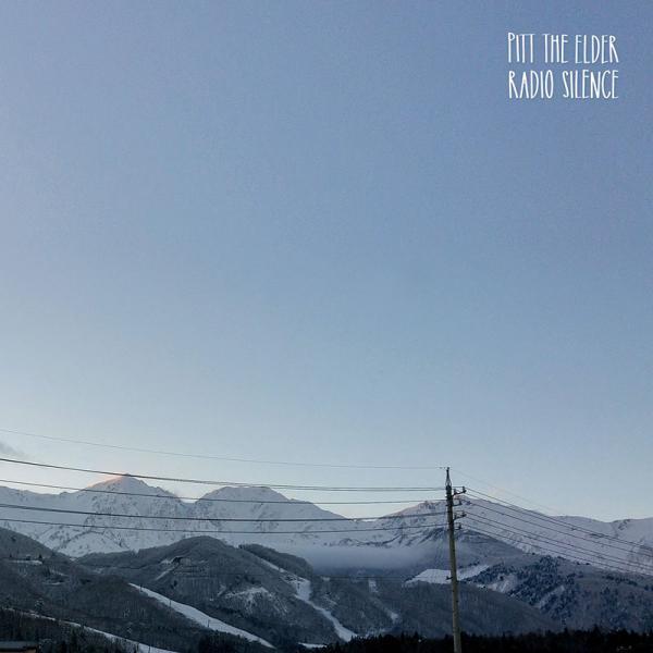Pitt The Elder – Radio Silence