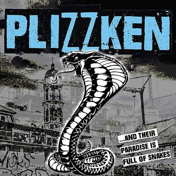 Plizzken ...And Their Paradise Is Full Of Snakes Punk Rock Theory