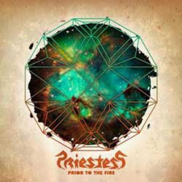 Priestess – Prior To The Fire