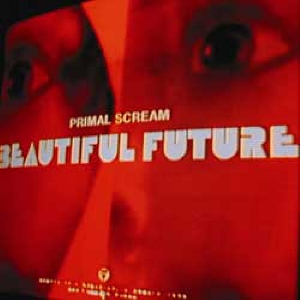 Primal Scream – Beautiful Future