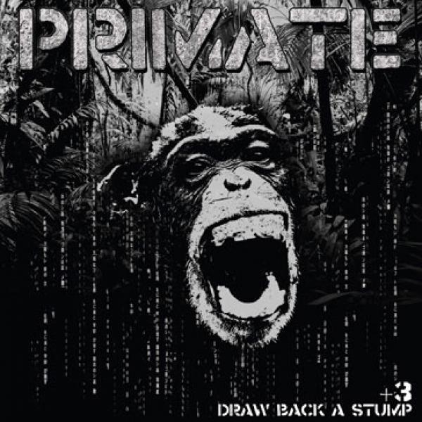 Primate - Draw Back A Stump