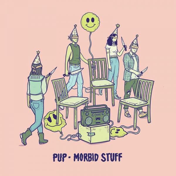 PUP Morbid Stuff Punk Rock Theory