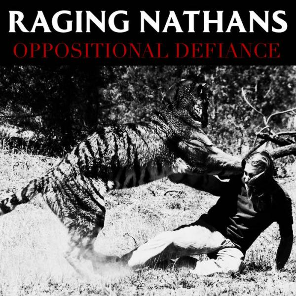 Raging Nathans Oppositional Defiance Punk Rock Theory