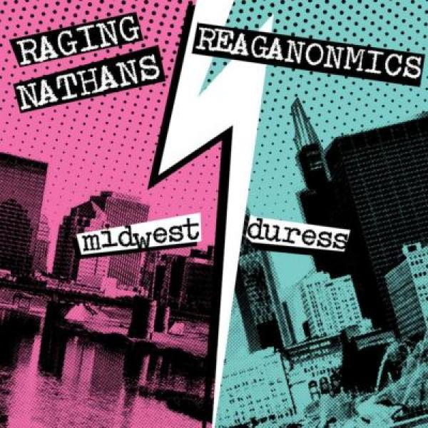 "The Raging Nathans and The Reaganomics team up for split 7"" via Rad Girlfriend Records and Red Scare"