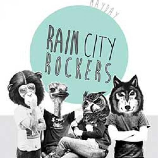 Rain City Rockers – Mayday