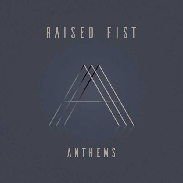 Raised Fist Anthems Punk Rock Theory