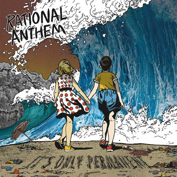 Rational Anthem It's Only Permanent Punk Rock Theory