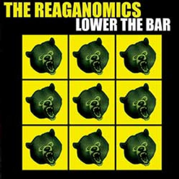 The Reaganomics – Lower The Bar