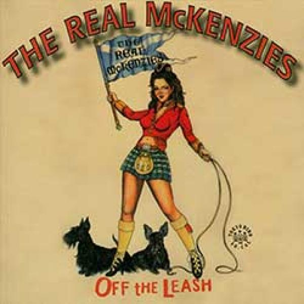 The Real McKenzies – Off The Leash
