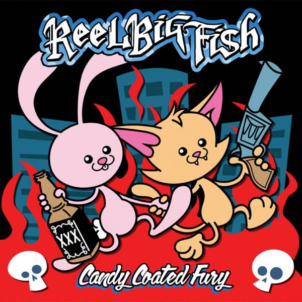 Reel Big Fish - Candy Coated Fury