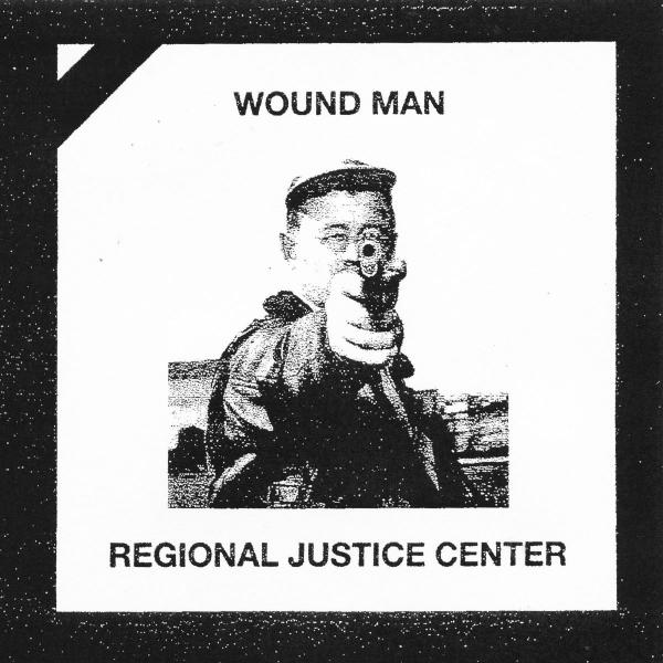 Regional Justice Center / Wound Man Split EP Punk Rock Theory