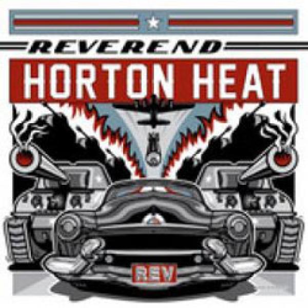 Reverend Horton Heat – REV