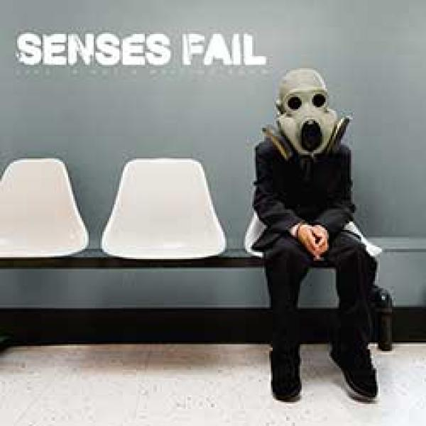 Senses Fail – Life Is Not A Waiting Room