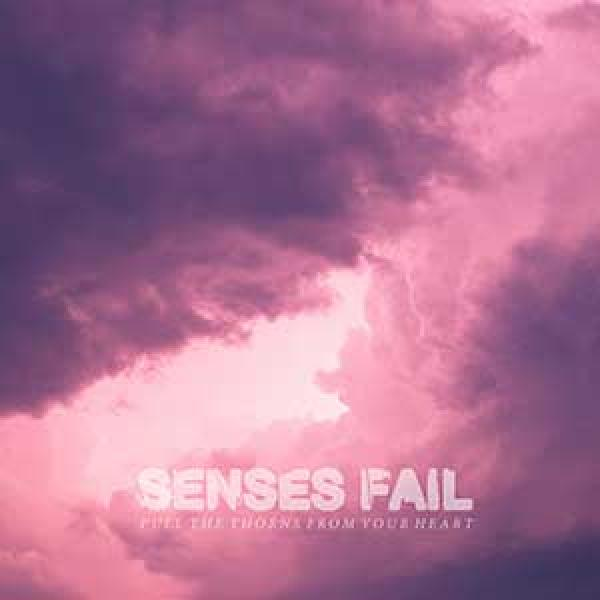 Senses Fail – Pull The Thorns From Your Heart