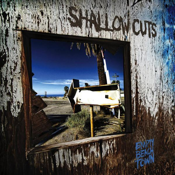Shallow Cuts - Empty Beach Town