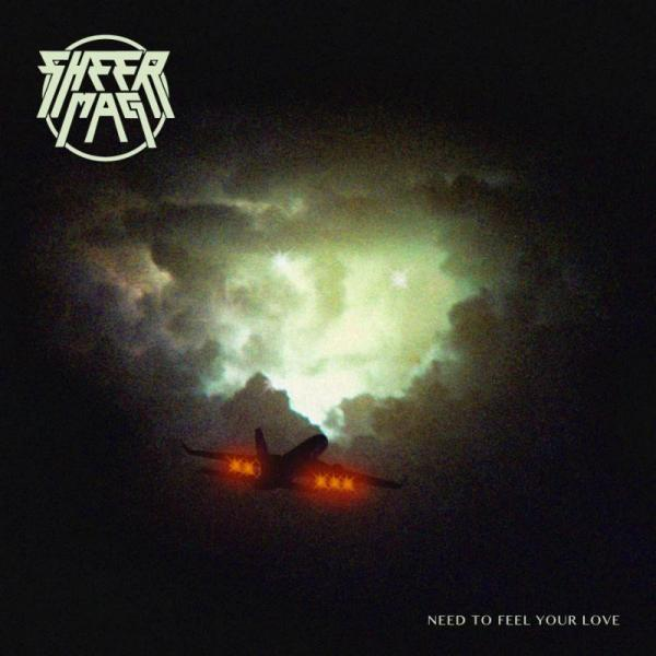 Sheer Mag - Need To Feel Your Love