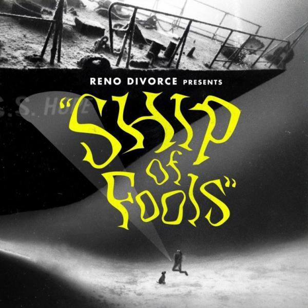Reno Divorce – Ship Of Fools