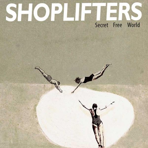 Shoplifters Secret Free World Punk Rock Theory